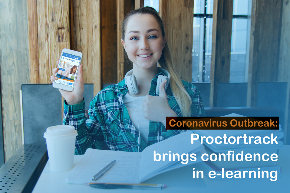 e-learning rises amid coronavirus outbreak. Proctortrack helps in to conduct online exam