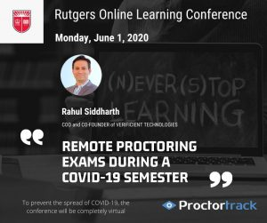 Remote Proctoring Exams during a Covid-19 semester (3). rutgers online conference