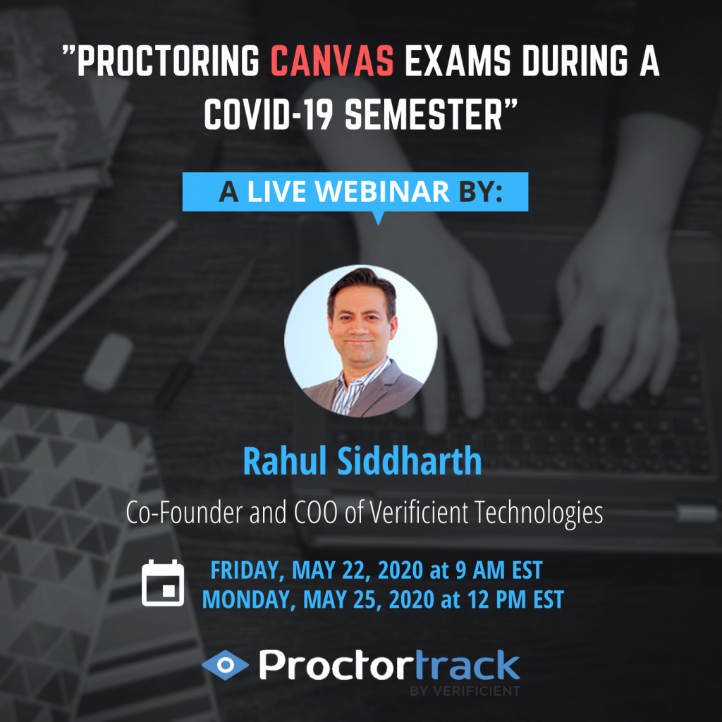 Free Canvas: A Webinar On How To Conduct Secure Online Exams With Proctortrack.